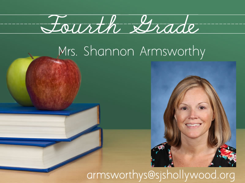 Fourth Grade Mrs. Armsworthy